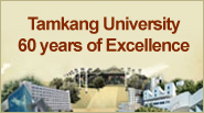 Tamkang University 60 years of Excelence